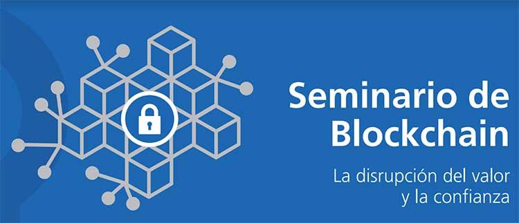 Curso Blockchain la disrupcion del valor y la confianza